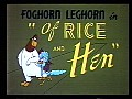 Of Rice and Hen